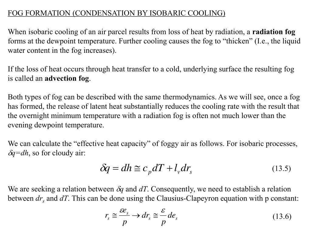 FOG FORMATION (CONDENSATION BY ISOBARIC COOLING)