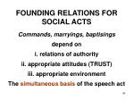 founding relations for social acts