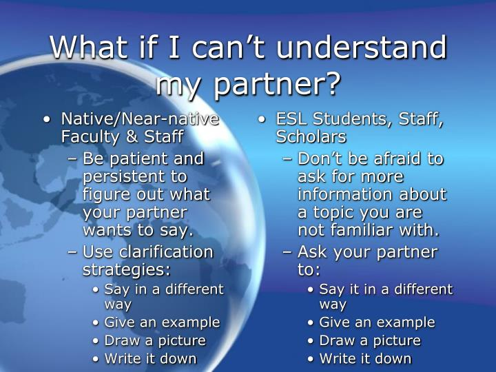 What if i can t understand my partner