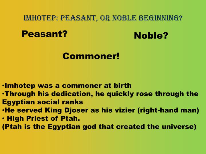 Imhotep: peasant, or noble beginning?
