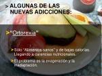 algunas de las nuevas adicciones9