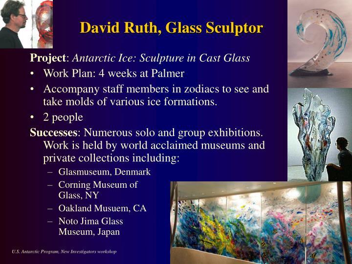David Ruth, Glass Sculptor