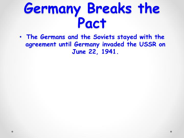 Germany Breaks the Pact