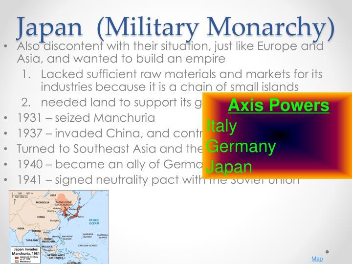 Japan  (Military Monarchy)