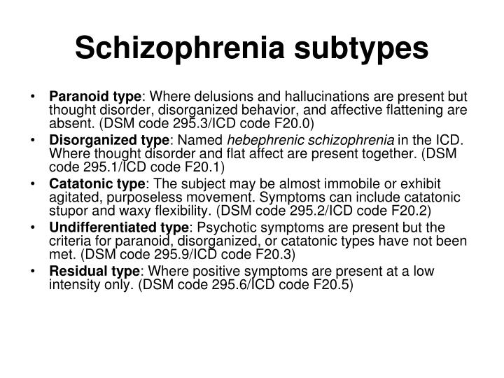 Schizophrenia subtypes