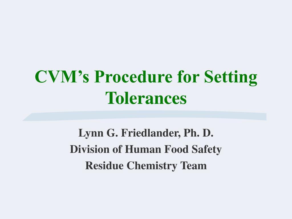 cvm s procedure for setting tolerances l.