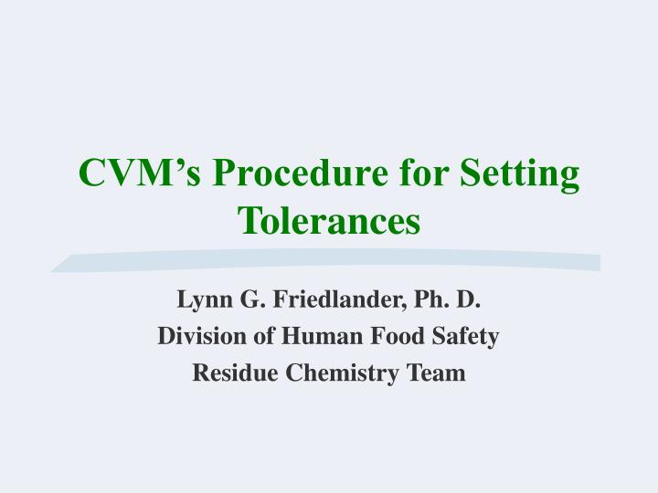 Cvm s procedure for setting tolerances