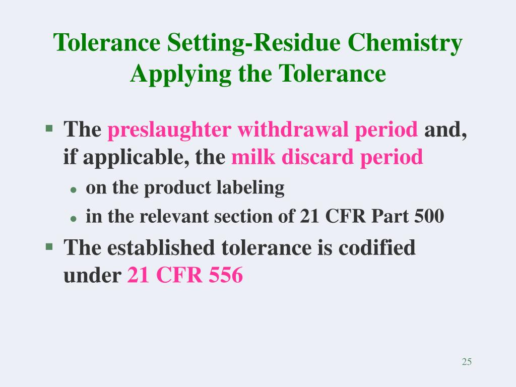 Tolerance Setting-Residue Chemistry