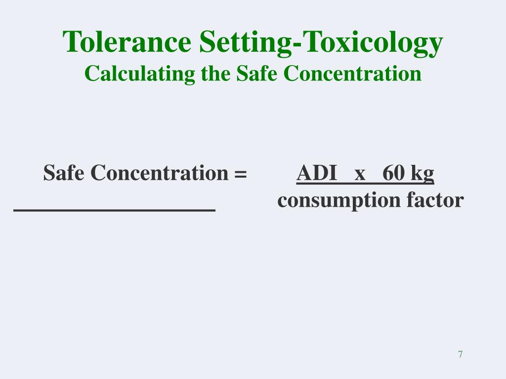 Tolerance Setting-Toxicology