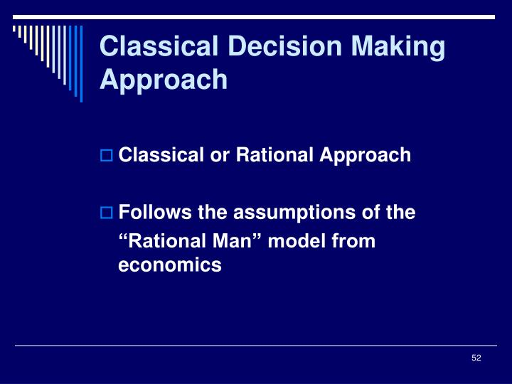 Classical Decision Making Approach