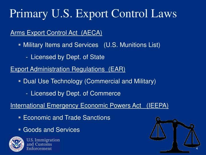 Primary U.S. Export Control Laws