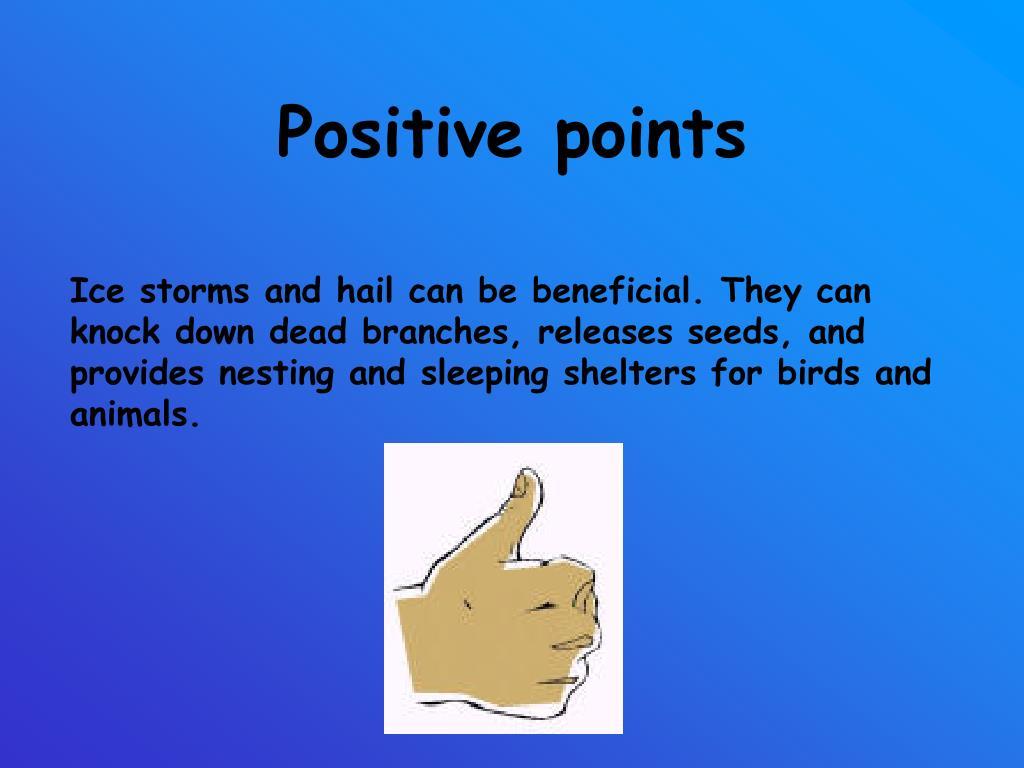 Positive points