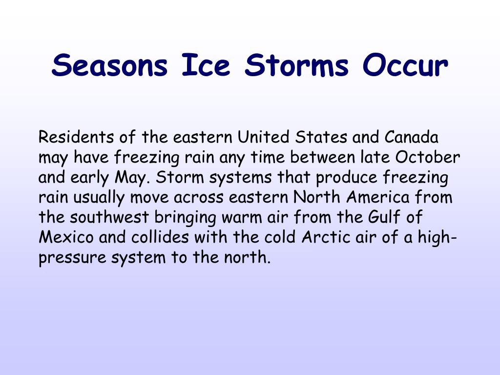 Seasons Ice Storms Occur