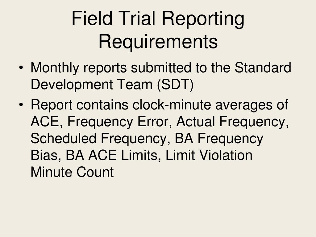 Field Trial Reporting Requirements