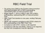 rbc field trial