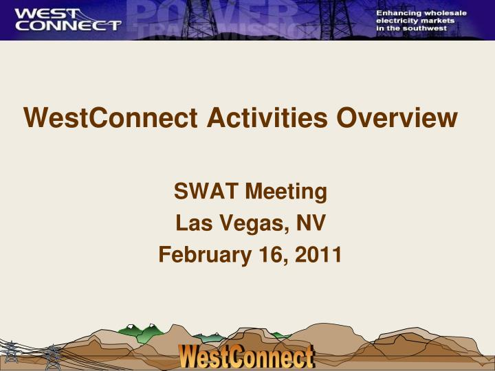 Westconnect activities overview