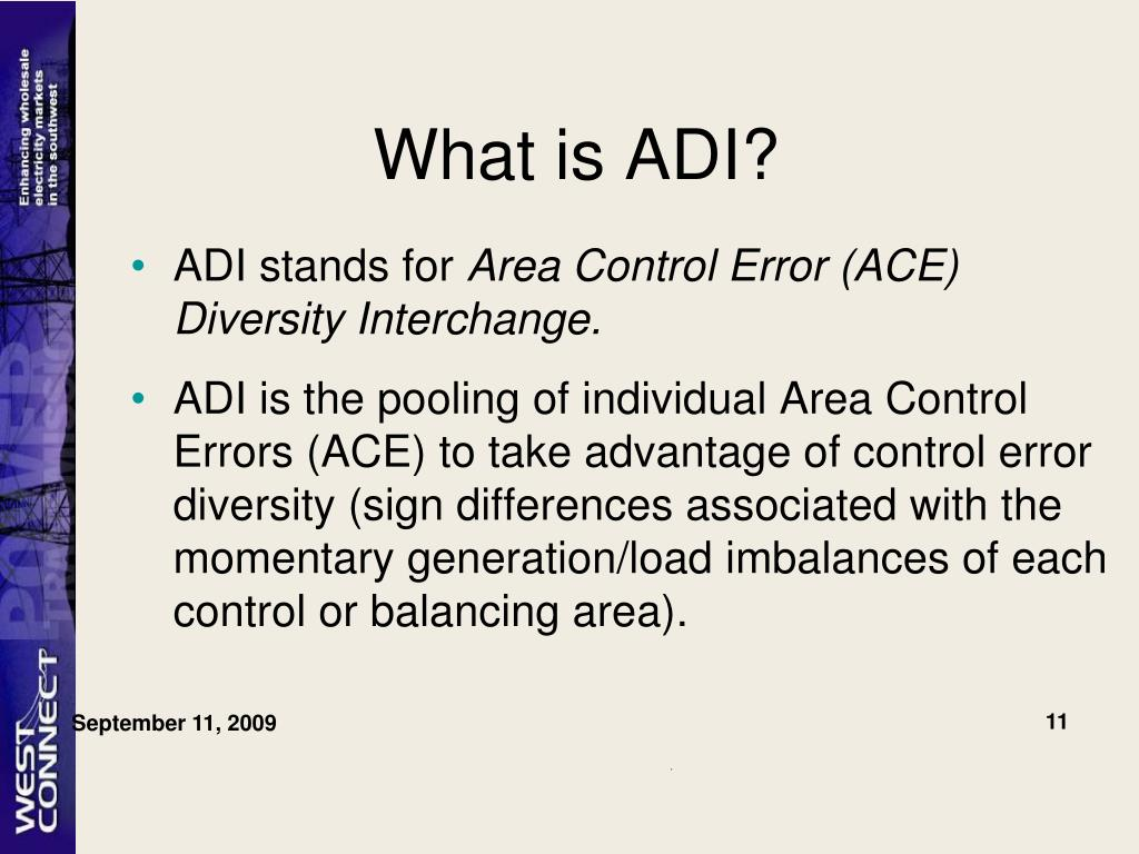 What is ADI?