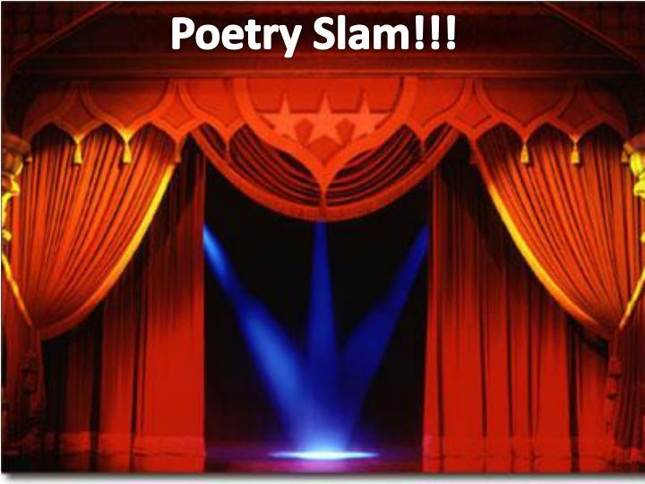 Poetry Slam!!!