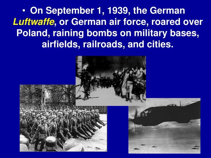 On September 1, 1939, the German