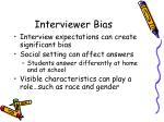 interviewer bias