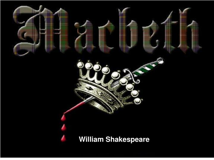 an analysis of the topic of the main character in macbeth a play by william shakespeare Claudius character analysis in shakespeare play use of guilt and madness in macbeth and hamlet play hamlet by william shakesphere, the main character.