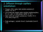 2 diffusion through capillary endothelium