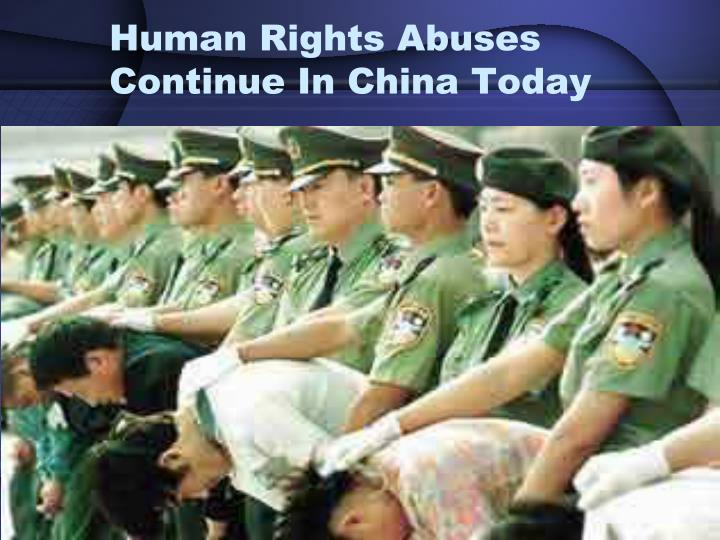 Human Rights Abuses Continue In China Today