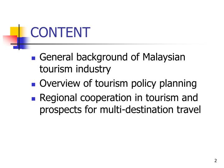 political issue for tourism industry in malaysia Political determination  explore and discuss economic issues it thought relevant for growth and economic growth and development in malaysia:.