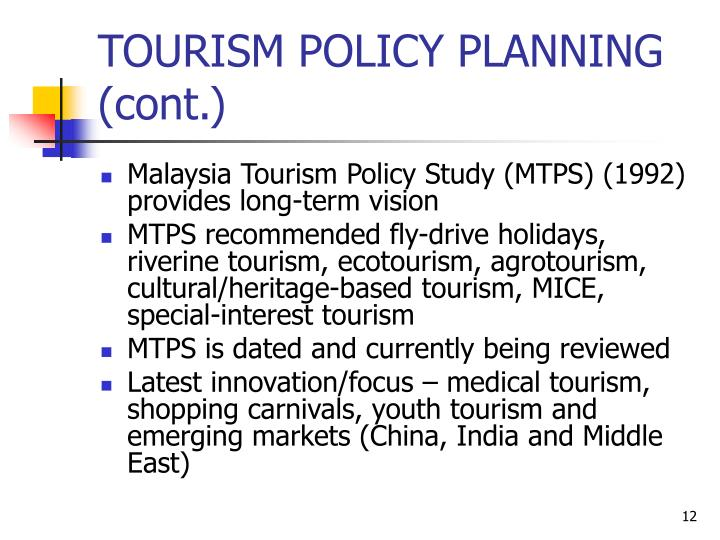 tourism planning an development in malaysia Back home the development of ecotourism in malaysia—is it really sustainable dr badaruddin mohamed school of housing, building & planning, universiti sains malaysia, penang.
