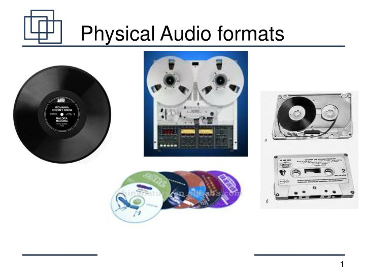physical audio formats