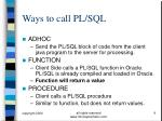 ways to call pl sql
