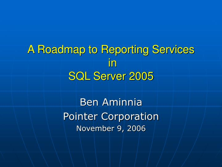 a roadmap to reporting services in sql server 2005 n.