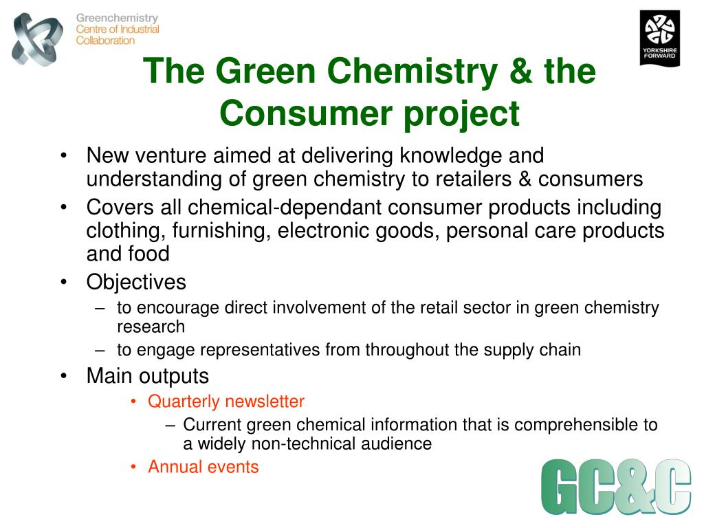 The Green Chemistry & the Consumer project