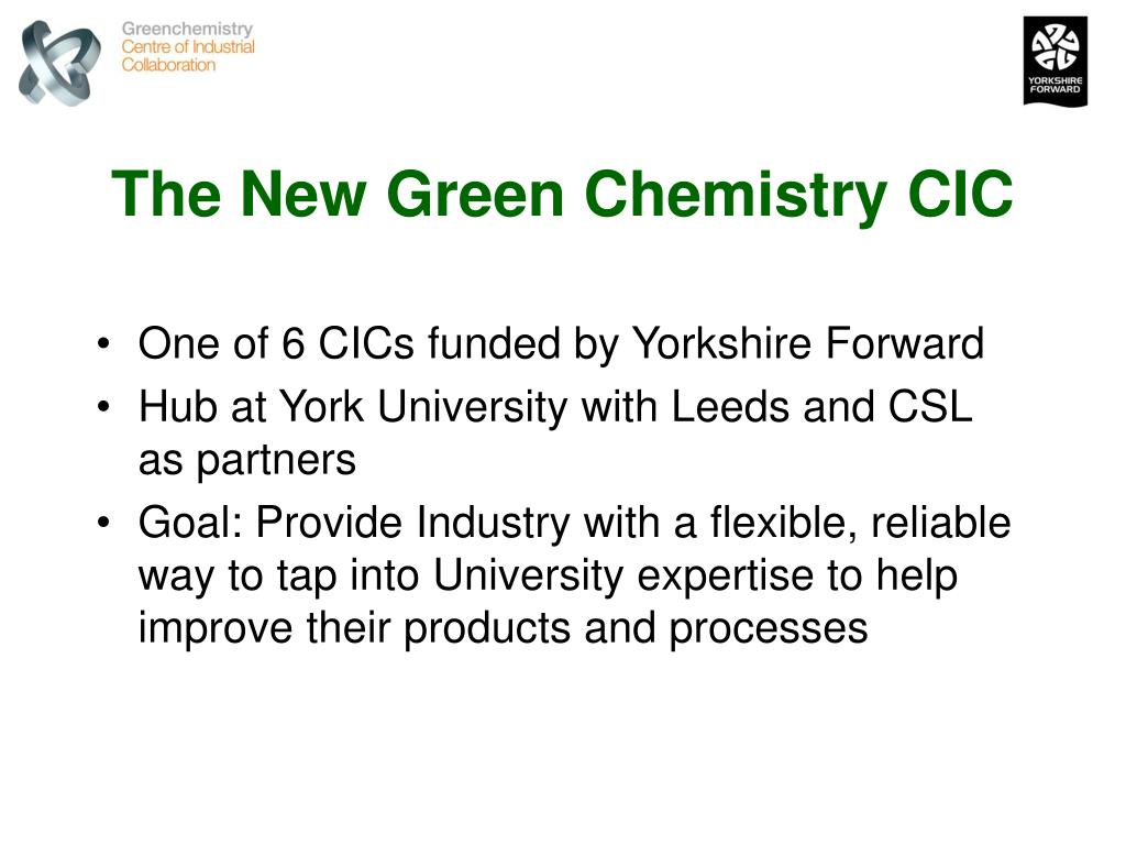 The New Green Chemistry CIC