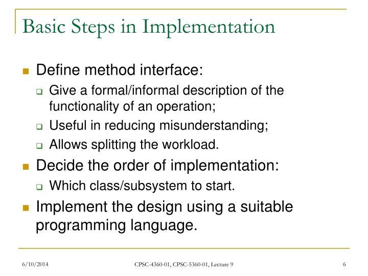 Basic Steps in Implementation