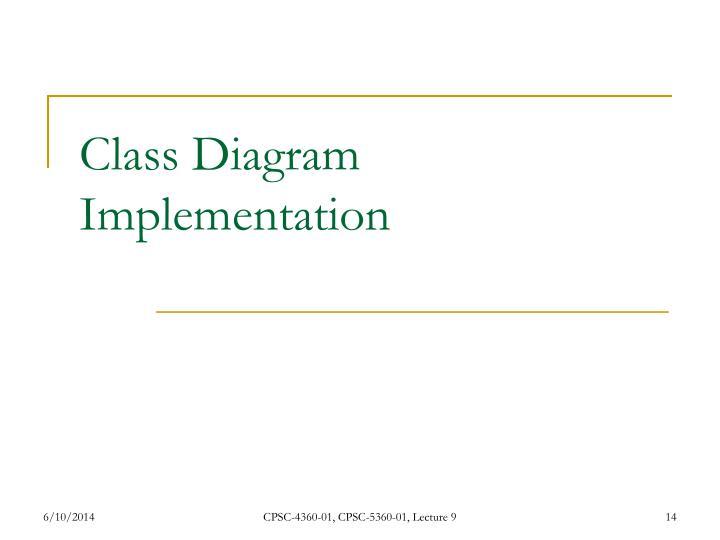Class Diagram Implementation