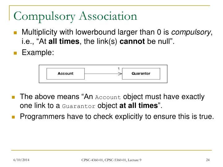 Compulsory Association