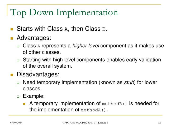 Top Down Implementation