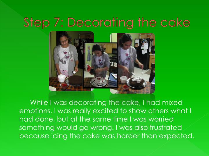 Step 7: Decorating the cake