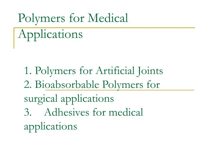 polymers for medical applications n.