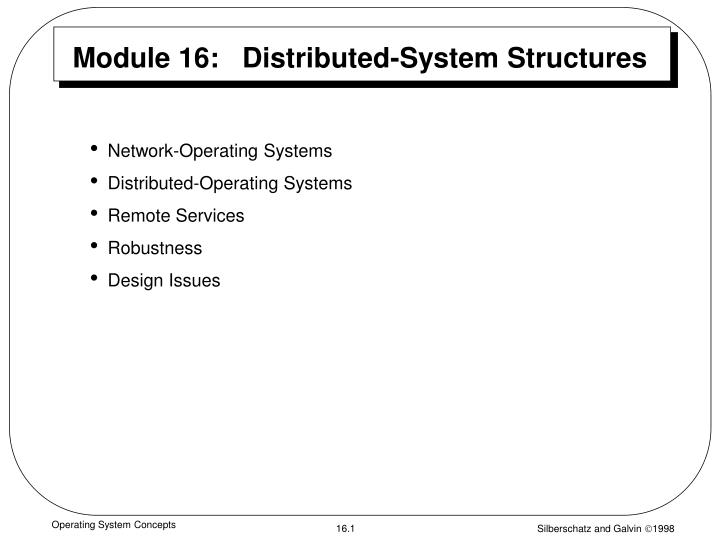 Ppt Module 16 Distributed System Structures Powerpoint Presentation Id 1466626