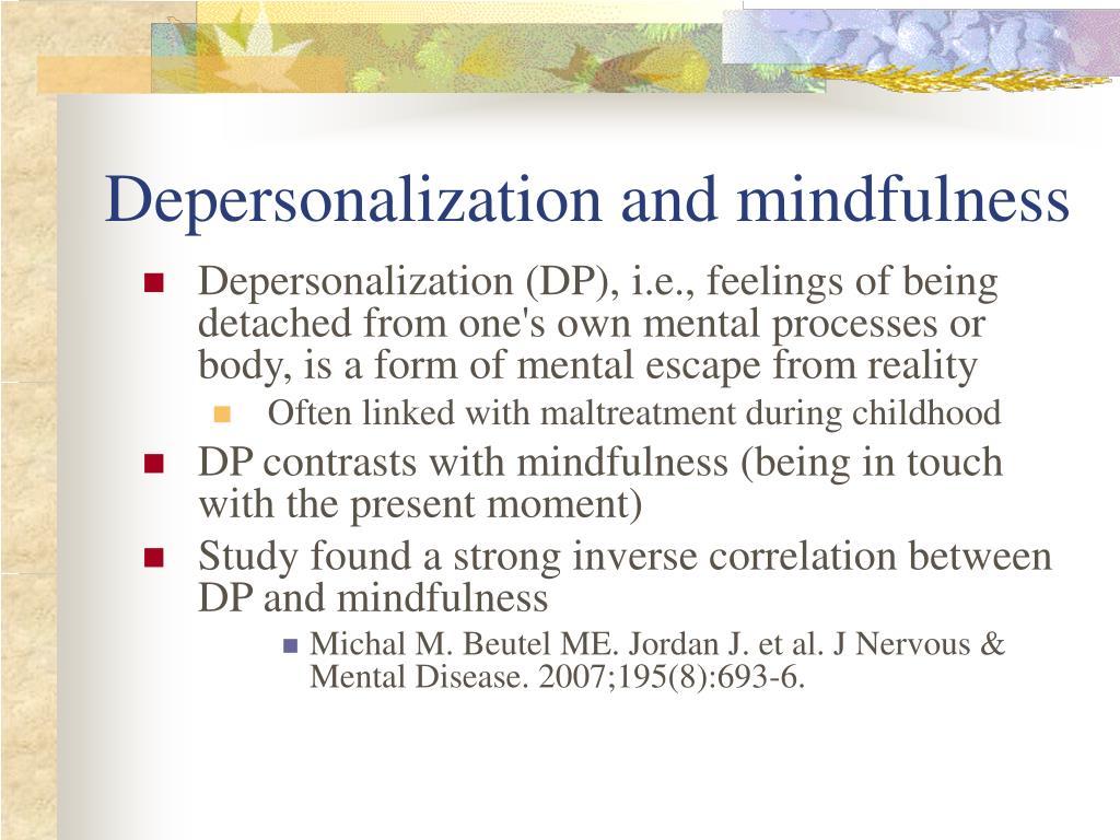 Depersonalization and mindfulness