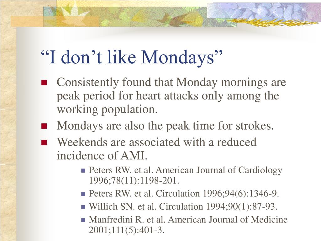 """I don't like Mondays"""