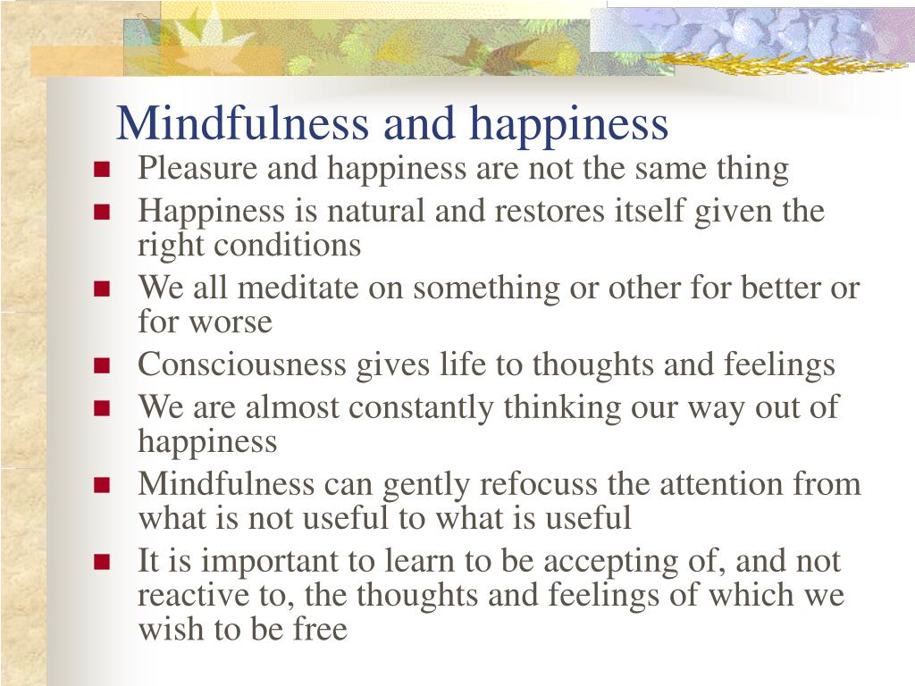 Mindfulness and happiness