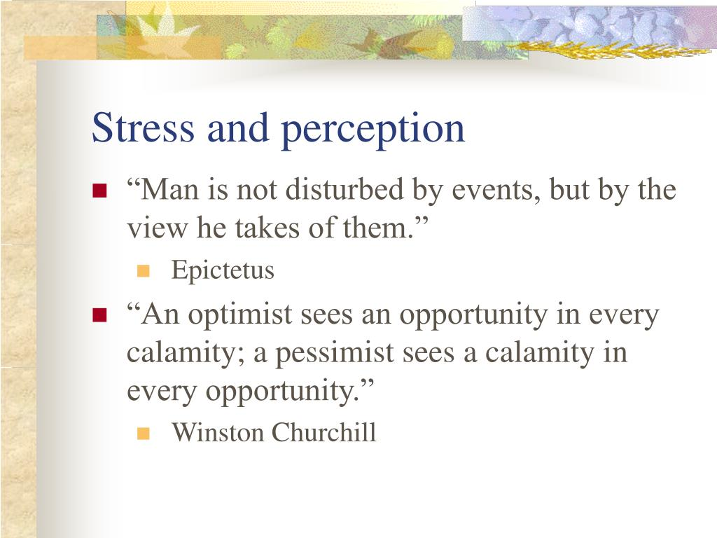 Stress and perception