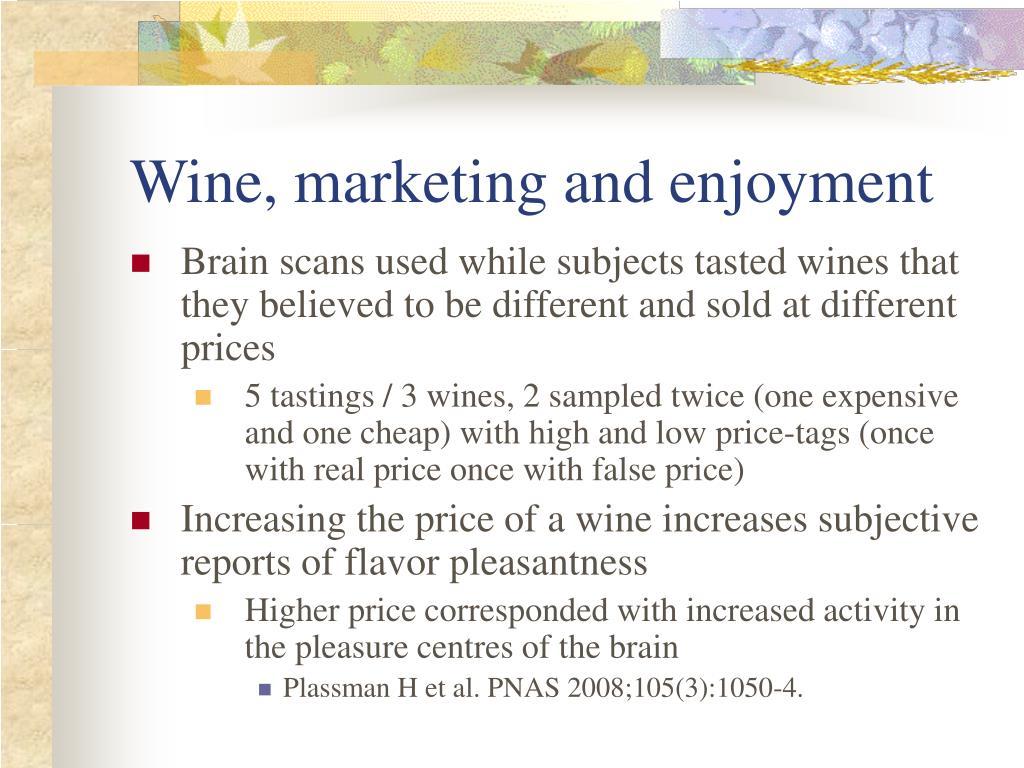 Wine, marketing and enjoyment