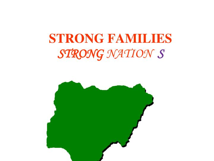 Strong families strong nation s