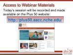 access to webinar materials