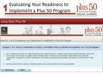 evaluating your readiness to implement a plus 50 program