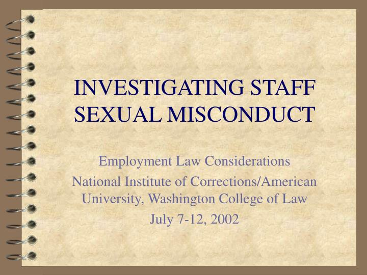 investigating staff sexual misconduct n.